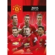 MANCHESTER UNITED Football Club Official Calendar 2015 d47a3cmu